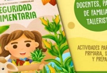 Produce CCYTET cuadernos gratuitos de Seguridad Alimentaria